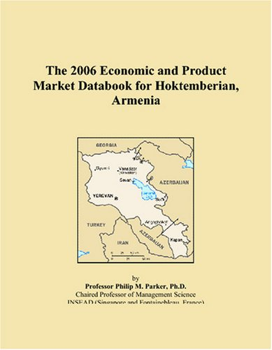 The 2006 Economic and Product Market Databook: Parker, Philip M.