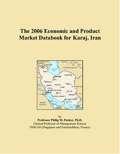 The 2006 Economic and Product Market Databook: Philip M. Parker