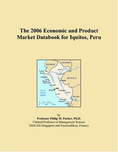 9780497819286: The 2006 Economic and Product Market Databook for Iquitos, Peru