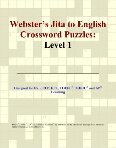 Webster's Jita to English Crossword Puzzles: Level: Philip M. Parker