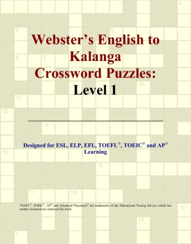 Webster's English to Kalanga Crossword Puzzles: Level: Philip M. Parker
