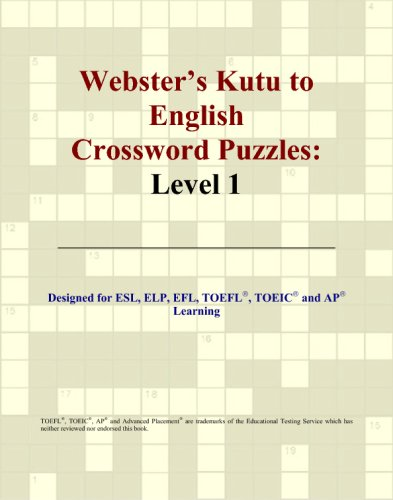 Webster's Kutu to English Crossword Puzzles: Level: Parker, Philip M.