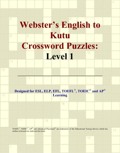 Webster's English to Kutu Crossword Puzzles: Level: Parker, Philip M.