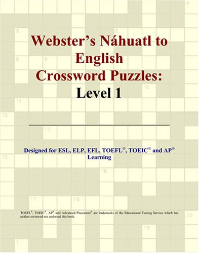 9780497830946: Webster's Náhuatl to English Crossword Puzzles: Level 1