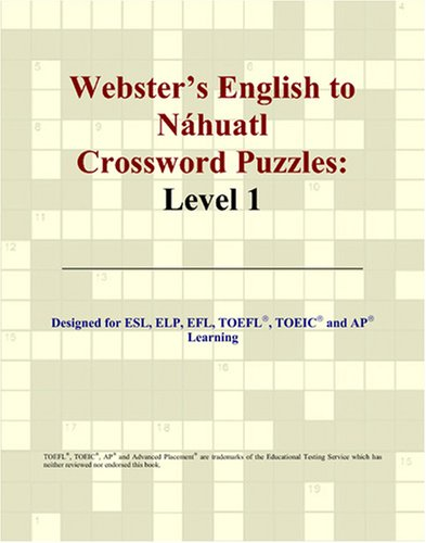 9780497830953: Webster's English to Náhuatl Crossword Puzzles: Level 1