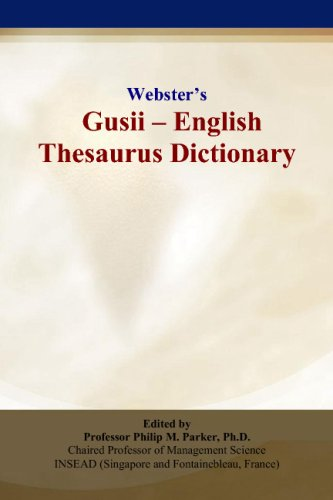 Webster?s Gusii - English Thesaurus Dictionary: Philip M. Parker