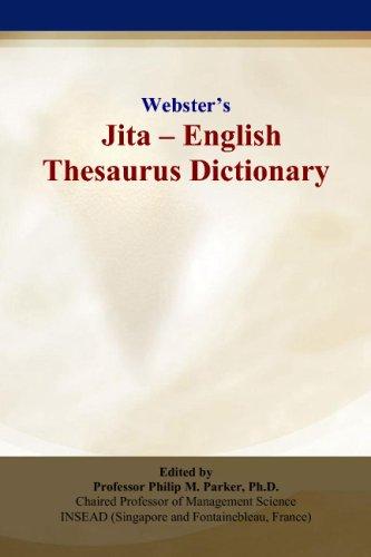 Webster's Jita - English Thesaurus Dictionary: Philip M. Parker