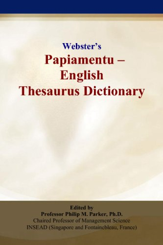 9780497836610: Webster's Papiamentu - English Thesaurus Dictionary