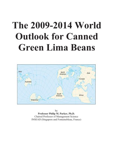 9780497844011: The 2009-2014 World Outlook for Canned Green Lima Beans
