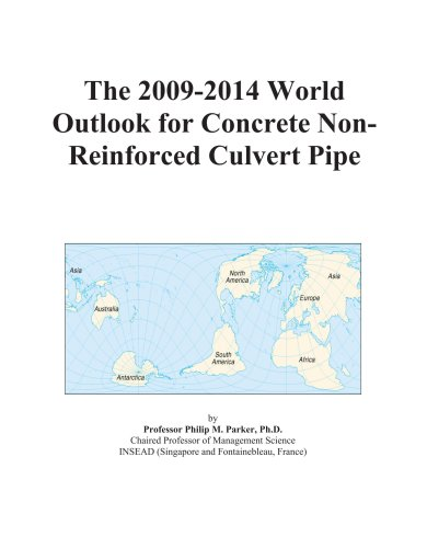 9780497874643: The 2009-2014 World Outlook for Concrete Non-Reinforced Culvert Pipe