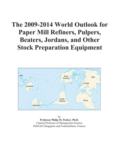 The 2009-2014 World Outlook for Paper Mill: Icon Group