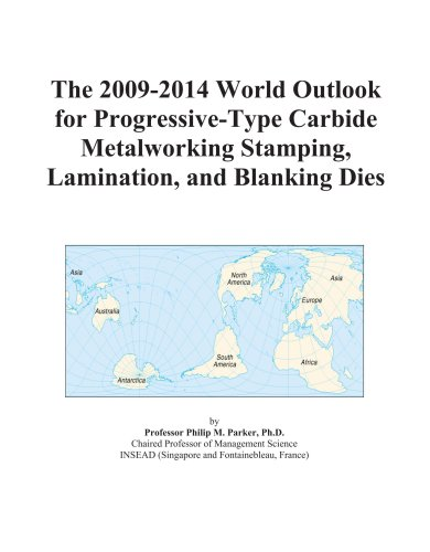 The 2009-2014 World Outlook for Progressive-Type Carbide: Icon Group