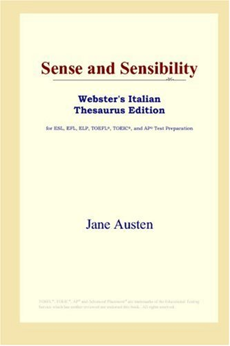 9780497899714: Sense and Sensibility (Webster's Italian Thesaurus Edition)