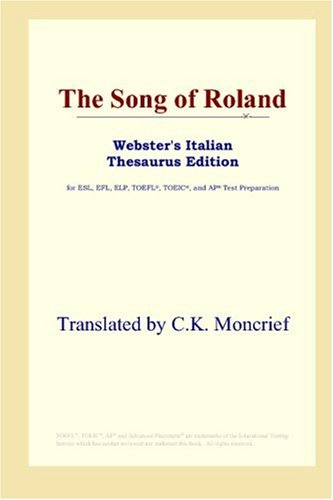 9780497899899: The Song of Roland (Webster's Italian Thesaurus Edition)