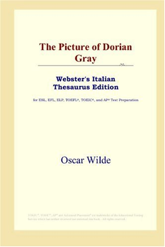 9780497899950: The Picture of Dorian Gray (Webster's Italian Thesaurus Edition)