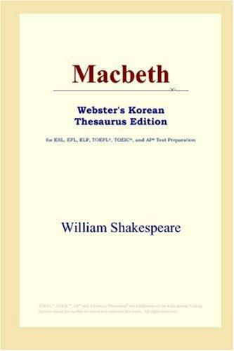 9780497900410: Macbeth (Webster's Korean Thesaurus Edition)