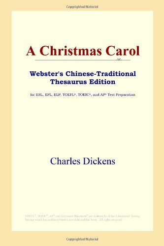 9780497900731: A Christmas Carol: Webster's Chinese-traditional Thesaurus Edition