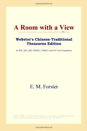 9780497900823: A Room with a View (Webster's Chinese-Traditional Thesaurus Edition)