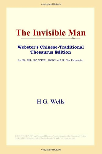 9780497901240: The Invisible Man (Webster's Chinese-Traditional Thesaurus Edition)
