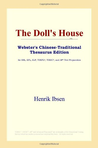 9780497901288: The Doll's House (Webster's Chinese-Traditional Thesaurus Edition)