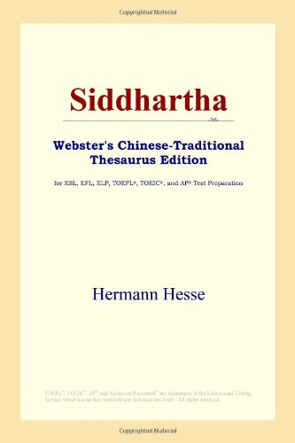 9780497901370: Siddhartha (Webster's Chinese-Simplified Thesaurus Edition)