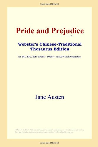 Pride and Prejudice (Webster's Chinese-Traditional Thesaurus Edition) (9780497901493) by Jane Austen