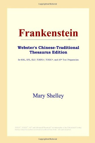 9780497901684: Frankenstein (Webster's Chinese-Traditional Thesaurus Edition)