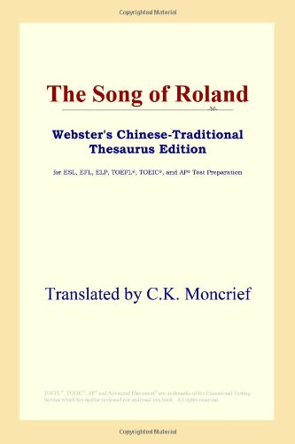 9780497901691: The Song of Roland (Webster's Chinese-Traditional Thesaurus Edition)