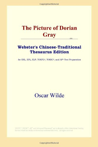 9780497901752: The Picture of Dorian Gray (Webster's Chinese-Traditional Thesaurus Edition)