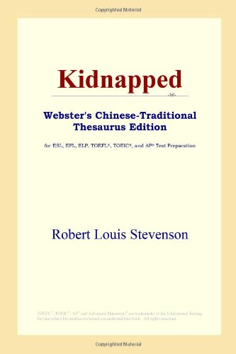 9780497901783: Kidnapped (Webster's Chinese-Traditional Thesaurus Edition)