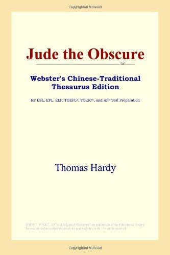 9780497901868: Jude the Obscure (Webster's Chinese-Traditional Thesaurus Edition)
