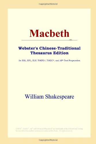 9780497902148: Macbeth (Webster's Chinese-Traditional Thesaurus Edition)