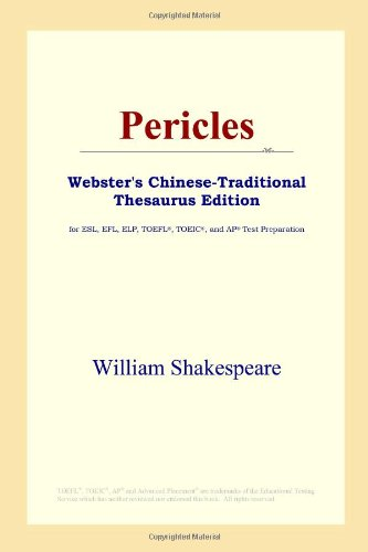 9780497902186: Pericles (Webster's Chinese-Traditional Thesaurus Edition)
