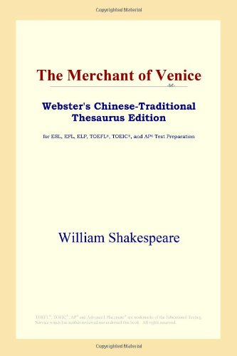 9780497902223: The Merchant of Venice (Webster's Chinese-Traditional Thesaurus Edition)