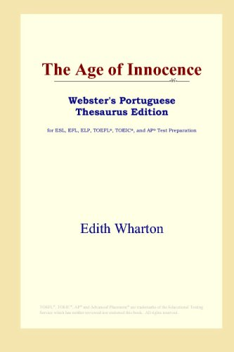 9780497902636: The Age of Innocence (Webster's Portuguese Thesaurus Edition)