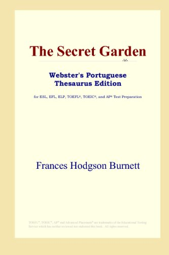 The Secret Garden (Webster's Portuguese Thesaurus Edition) (0497902710) by Frances Hodgson Burnett