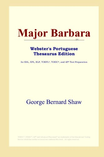 9780497902766: Major Barbara (Webster's Portuguese Thesaurus Edition)