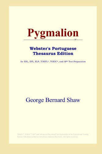 9780497902773: Pygmalion (Webster's Portuguese Thesaurus Edition)