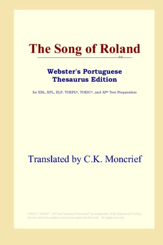 9780497903268: The Song of Roland (Webster's Portuguese Thesaurus Edition)