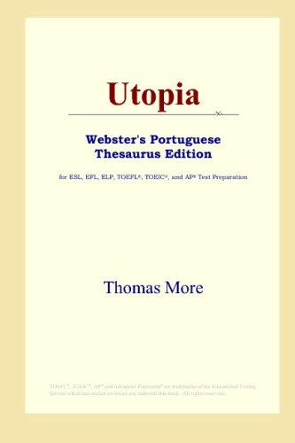 9780497903473: Utopia (Webster's Portuguese Thesaurus Edition)