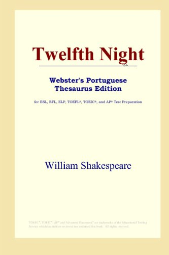 9780497903886: Twelfth Night (Webster's Portuguese Thesaurus Edition)