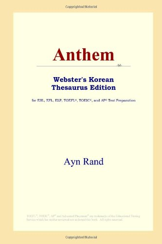 9780497913373: Anthem (Webster's Korean Thesaurus Edition)