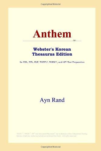 9780497913373: Anthem (Webster's Korean Thesaurus Edition)