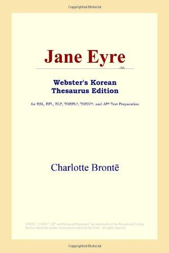 9780497913458: Jane Eyre (Webster's Korean Thesaurus Edition)
