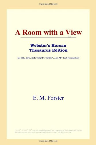 9780497913502: A Room with a View (Webster's Korean Thesaurus Edition)