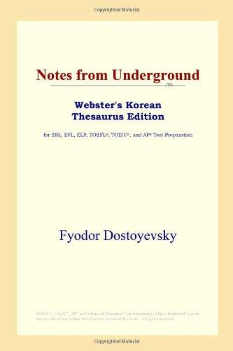 9780497913694: Notes from Underground (Webster's Korean Thesaurus Edition)