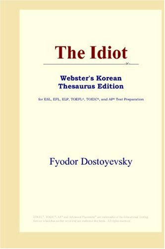 The Idiot: Webster's Korean Thesaurus Edition: ICON Reference