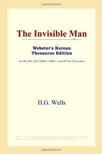 9780497913779: The Invisible Man (Webster's Korean Thesaurus Edition)
