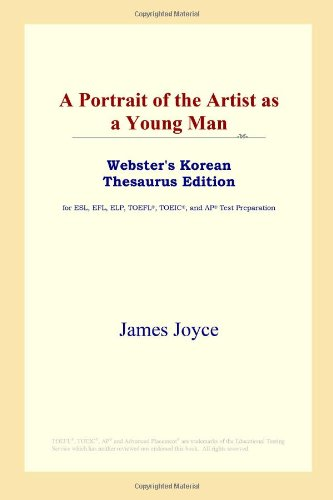 9780497913960: A Portrait of the Artist as a Young Man (Webster's Korean Thesaurus Edition)