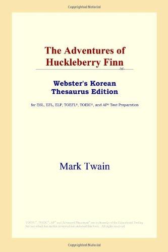 9780497925413: The Adventures of Huckleberry Finn (Webster's Korean Thesaurus Edition) (Korean Edition)